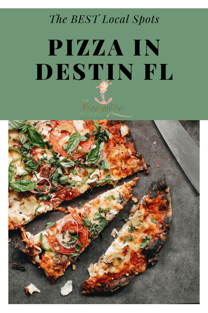 Best Pizza in Destin FL