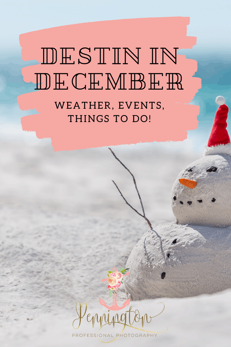 Destin FL in December - Weather, Events, Things to do
