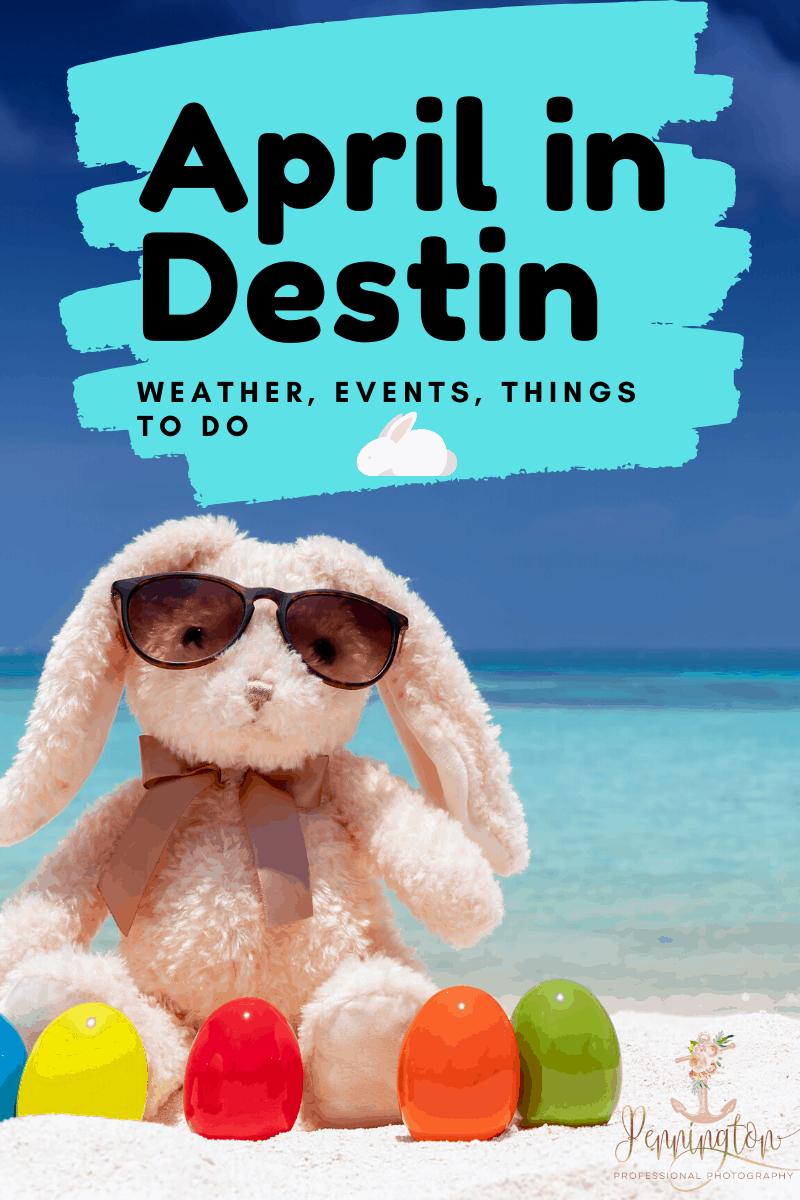 Destin FL in April