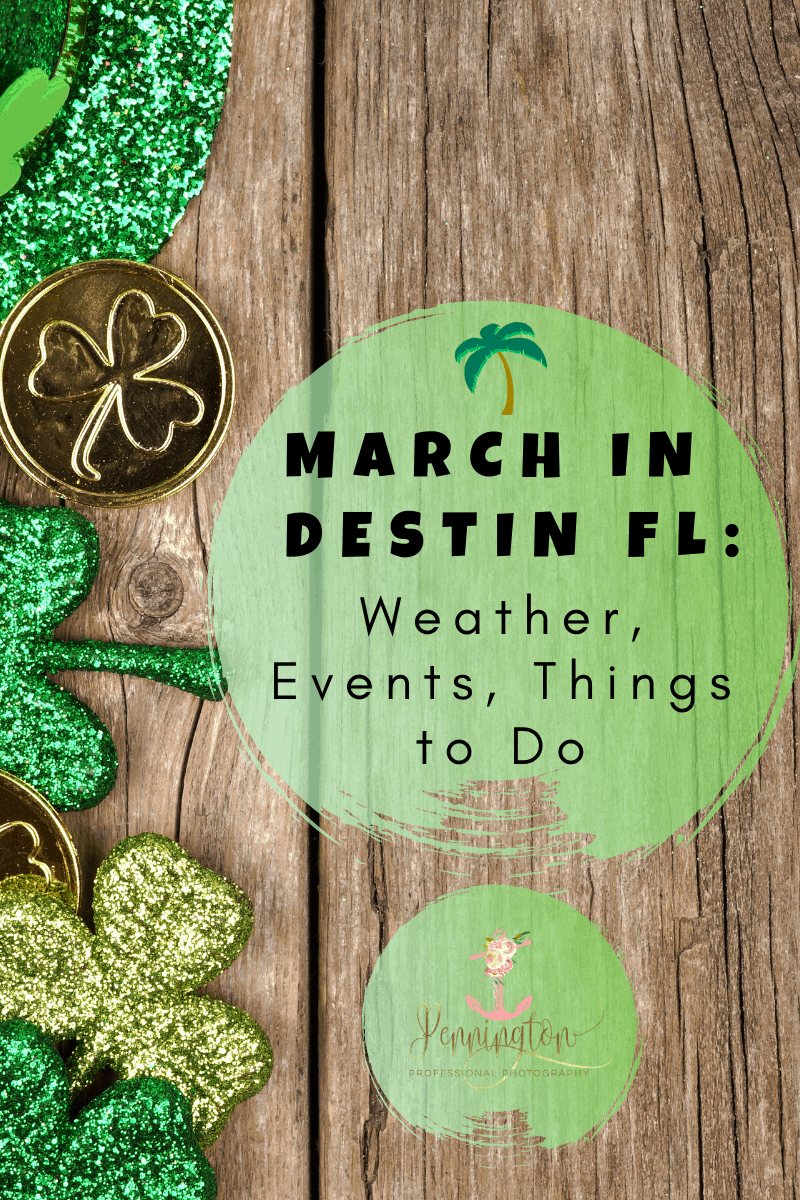 March in Destin | Weather, Events, and Things to Do