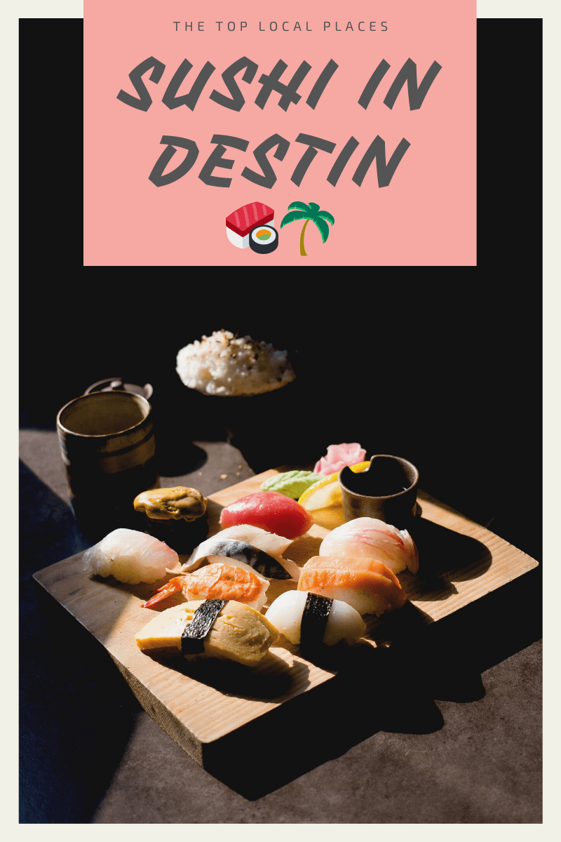 Sushi in Destin FL - Best restaurants